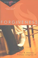 Forgiveness: Intimate Marriage Series