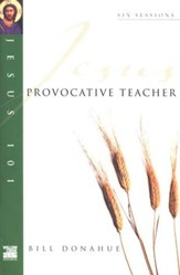 Provocative Teacher, Jesus 101 Series