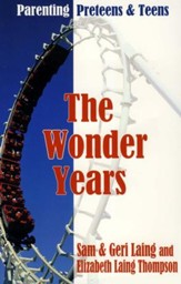 The Wonder Years: Parenting Preteens & Teens