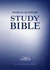 Anselm Academic Study Bible: NABRE Edition