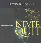 Never Quit, Workbook, The Curriculum For Men