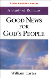 Good News for God's People: A Study of Romans