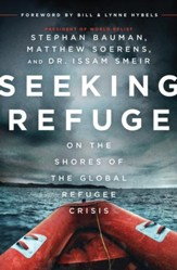 Seeking Refuge: On the Shores of the Global Refugee Crisis - eBook
