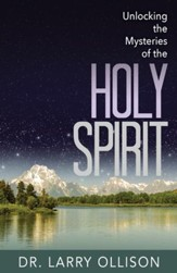 Unlocking the Mysteries of the Holy Spirit - eBook