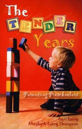 The Tender Years: Parenting Preschoolers