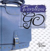 Devotions To Go, Volume # 3