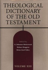 Theological Dictionary of the Old Testament, Volume 13