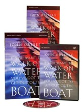 If You Want to Walk on Water, You've Got to Get Out of the Boat Participant's Guide with DVD: A Six-Session Journey on Learning to Trust God
