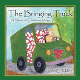 The Bringing Truck: A Story of Christmas Magic - eBook