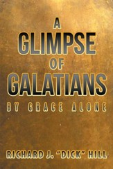 A Glimpse of Galatians: By Grace Alone - eBook