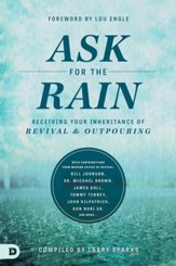 Ask for the Rain: Receiving Your Inheritance of Revival & Outpouring - eBook