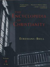 The Encyclopedia of Christianity, Volume 4: P-S - Slightly Imperfect