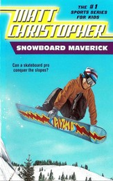 Snowboard Maverick: Can a skateboard pro conquer the slopes? - eBook