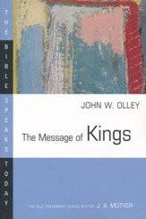 The Message of Kings: The Bible Speaks Today