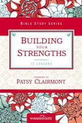 Building Your Strengths: Who Am I in God's Eyes? (And What Am I Supposed to Do about it?) - eBook