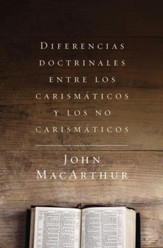 Diferencias doctrinales entre los carismaticos y los no carismaticos - eBook