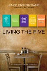 Living the Five: Community Group Participant and Leader Guide