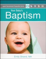 Your Baby's Baptism Parent Guide