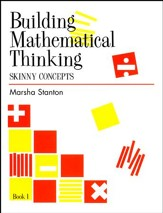Building Mathematical Thinking Student Book 1