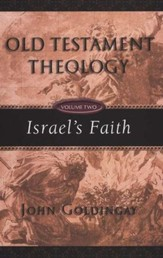 Old Testament Theology, Volume Two: Israel's Faith - PDF Download [Download]