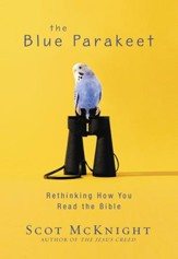 The Blue Parakeet: Rethinking How You Read the Bible - eBook
