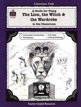 The Lion, the Witch & the Wardrobe, Literature Guide, Grades 3-5