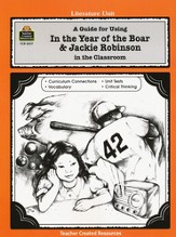 In the Year of the Boar & Jackie Robinson, Lit Guide, Grades 3-5