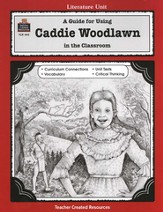 A Guide For Using Caddie Woodlawn in the Classroom, Grades 3-5
