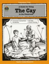 A Guide For Using The Cay in the Classroom, Grades 5-8