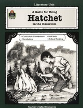 A Guide For Using Hatchet in the Classroom, Grades 5-8