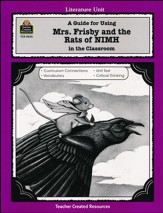 A Guide for Using Mrs. Frisby and the Rats of NIMH in the  Classroom, Grades 3-5