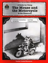 The Mouse and the Motorcycle, Literature Guide, Grades 3-5
