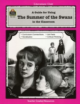 A Guide For Using Summer of the Swans in the Classroom, Grades 5-8