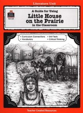 Little House on the Prairie, Literature Guide Grades 3-5
