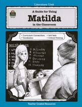 A Guide For Using Matilda in the Classroom, Grades 3-5