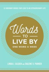 Words to Live By: 52 Words that Lead to an Extraordinary Life - eBook