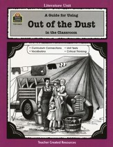 A Guide For Using Out of the Dust in the Classroom, Grades 5-8