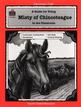 A Guide For Using Misty of Chincoteague in the Classroom, Grades 3-5