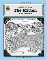 A Guide For Using The Mitten in the Classroom, Grades 1-3