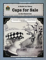 A Guide For Using Caps for Sale in the Classroom, Grades 1-3