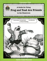Frog and Toad Are Friends Grades PreK-1