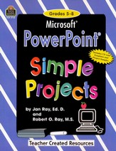 PowerPoint Simple Projects, Grades 5-8, Book & CD-ROM