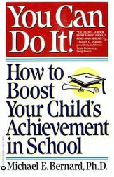 You Can Do It: How to Boost Your Child's Achievement in School - eBook