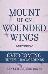 Mount Up on Wounded Wings - eBook