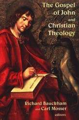 The Gospel of John and Christian Theology