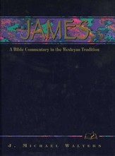 James:  A Bible Commentary in the Wesleyan Tradition - Slightly Imperfect