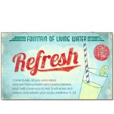 Fountain of Living Water, Refresh Magnet