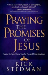 Praying the Promises of Jesus: Seeing His Word Come True for You and Those You Love - eBook