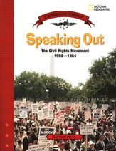 Speaking Out: The Civil Rights Movement 1950-1964