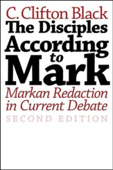 The Disciples According to Mark: Markan Redaction in Current Debate - 2nd edition